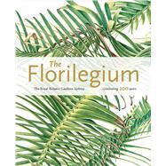 The Florilegium by Morris, Colleen; Murray, Louisa, 9781842466490