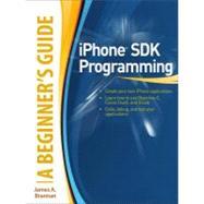 iPhone SDK Programming, A Beginner's Guide by Brannan, James A., 9780071626491