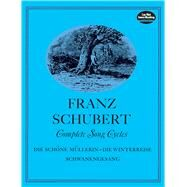 Complete Song Cycles by Franz Schubert, 9780486226491