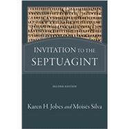 Invitation to the Septuagint by Jobes, Karen H.; Silva, Moisés, 9780801036491