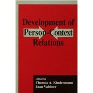 Development of Person-context Relations by Kindermann,Thomas A., 9781138876491