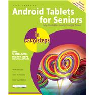 Android Tablets for Seniors in Easy Steps Covers Android 5.0 Lollipop by Vandome, Nick, 9781840786491