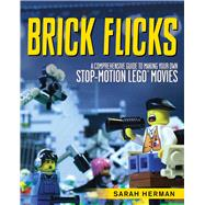 Brick Flicks by Herman, Sarah, 9781629146492