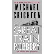 Grt Train Robbery by Crichton Michael, 9780061706493