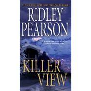 Killer View by Pearson, Ridley, 9780515146493