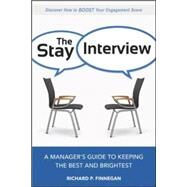 The Stay Interview by Finnegan, Richard P., 9780814436493