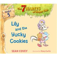 Lily and the Yucky Cookies Habit 5