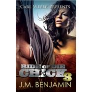 Carl Weber Presents Ride or Die Chick 3 by BENJAMIN, J.M., 9781601626493