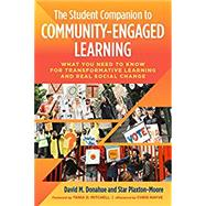 The Student Companion to Community-engaged Learning by Donahue, David M.; Plaxton-moore, Star; Mitchell, Tania D.; Nayve, Chris (AFT), 9781620366493