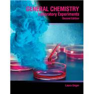 General Chemistry Laboratory Experiments by Unger, Laura Lynn, 9781465236494