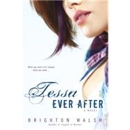 Tessa Ever After by Walsh, Brighton, 9780425276495