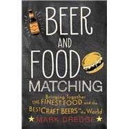 Beer and Food Matching by Dredge, Mark, 9781911026495