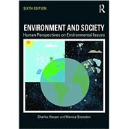 Environment and Society: Human Perspectives on Environmental Issues by Harper; Charles, 9781138206496