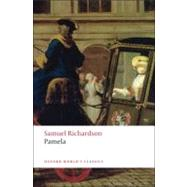 Pamela Or Virtue Rewarded by Richardson, Samuel; Keymer, Thomas; Wakely, Alice, 9780199536498