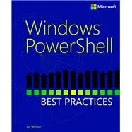 Windows PowerShell Best Practices by Wilson, Ed, 9780735666498