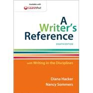 A Writer's Reference with Writing in the Disciplines by Hacker, Diana; Sommers, Nancy, 9781457686498