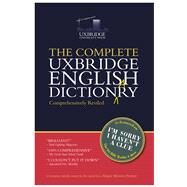 The Unabridged Uxbridge English Dictionary by Garden, Graeme; Brooke-Taylor, Tim; Cryer, Barry; Naismith, Jon, 9781784756499