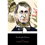 The Portable Thoreau by Thoreau, Henry David; Cramer, Jeffrey S.; Cramer, Jeffrey S., 9780143106500