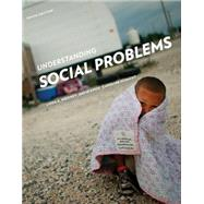 Understanding Social Problems by Mooney; Knox; Schacht, 9781285746500