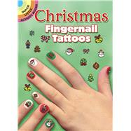 Christmas Fingernail Tattoos by Stillerman, Robbie, 9780486416502