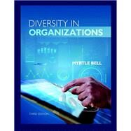 Diversity in Organizations by Bell, Myrtle P., 9781337296502