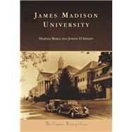 James Madison University by Berge, Hannah; D'arezzo, Joseph, 9781467126502