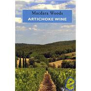 Artichoke Wine by Woods, Macdara, 9781904556503