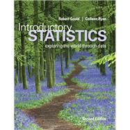 Introductory Statistics Plus MyStatLab with Pearson eText -- Access Card Package by Gould, Robert N.; Ryan, Colleen N., 9780133956504