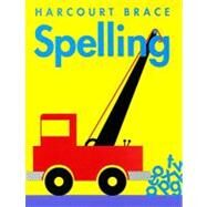 Harcourt Brace Spelling : Consumable Edition by Carlson, Thorsten, 9780153136504