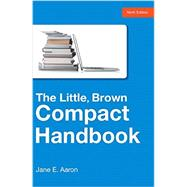 Little, Brown Compact with Exercises, The, 9/e by AARON, 9780321986504