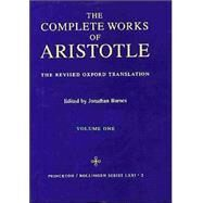 Complete Works of Aristotle, Vol. 1 by Barnes, Jonathan, 9780691016504