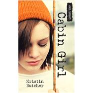 Cabin Girl by Butcher, Kristin, 9781459806504