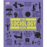 The Sociology Book by DK Publishing, 9781465436504