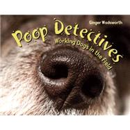 Poop Detectives by Wadsworth, Ginger, 9781580896504