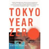Tokyo Year Zero by PEACE, DAVID, 9780307276506