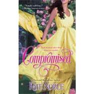 Compromised by Noble, Kate, 9780425226506