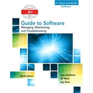 A+ Guide to Software by Andrews, Jean, 9781305266506