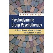 Psychodynamic Group Psychotherapy, Fifth Edition by Rutan, J. Scott; Stone, Walter N.; Shay, Joseph J., 9781462516506