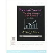Personal Finance Turning Money into Wealth, Student Value Edition by Keown, Arthur J., 9780133856507