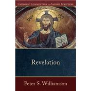Revelation by Williamson, Peter S.; Williamson, Peter; Healy, Mary, 9780801036507