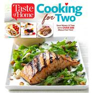 Taste of Home Cooking for Two by Taste of Home, 9781617656507