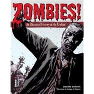 Zombies! An Illustrated History of the Undead by Vuckovic, Jovanka; Romero, George, 9780312656508