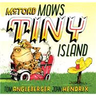 Mctoad Mows Tiny Island by Angleberger, Tom; Hendrix, John, 9781419716508