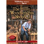 The Woodwright's Shop: Classic Episodes, Season 26 by Underhill, Roy, 9781440336508