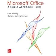 Microsoft Office 2016: A Skills Approach by Triad Interactive, Inc., 9780073516509