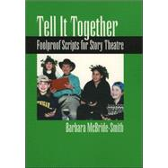 Tell It Together by McBride-Smith, Barbara, 9780874836509