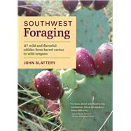 Southwest Foraging by Slattery, John, 9781604696509