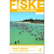 Reading the Popular by Fiske; John, 9780415596510