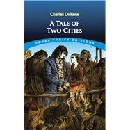A Tale of Two Cities by Dickens, Charles, 9780486406510