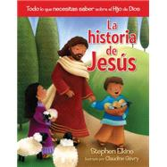 La historia de Jesús / The Jesus Book by Elkins, Stephen; Gevry, Claudine, 9780825456510